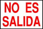 Free Stock Photo: Illustration of a spanish no exit sign.