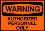 Free Stock Photo: Illustration of an authorized personnel warning sign